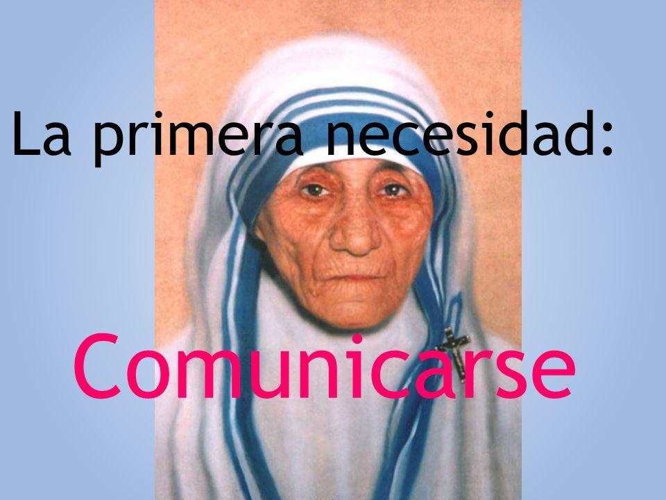 La primera necesidad: Comunicarse