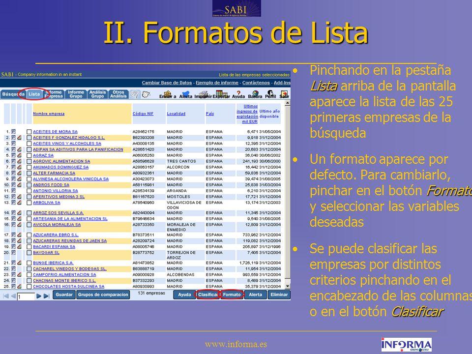 II. Formatos de Lista Pinchando en la pestaña Lista arriba de la pantalla aparece la lista de las 25 primeras empresas de la búsqueda.