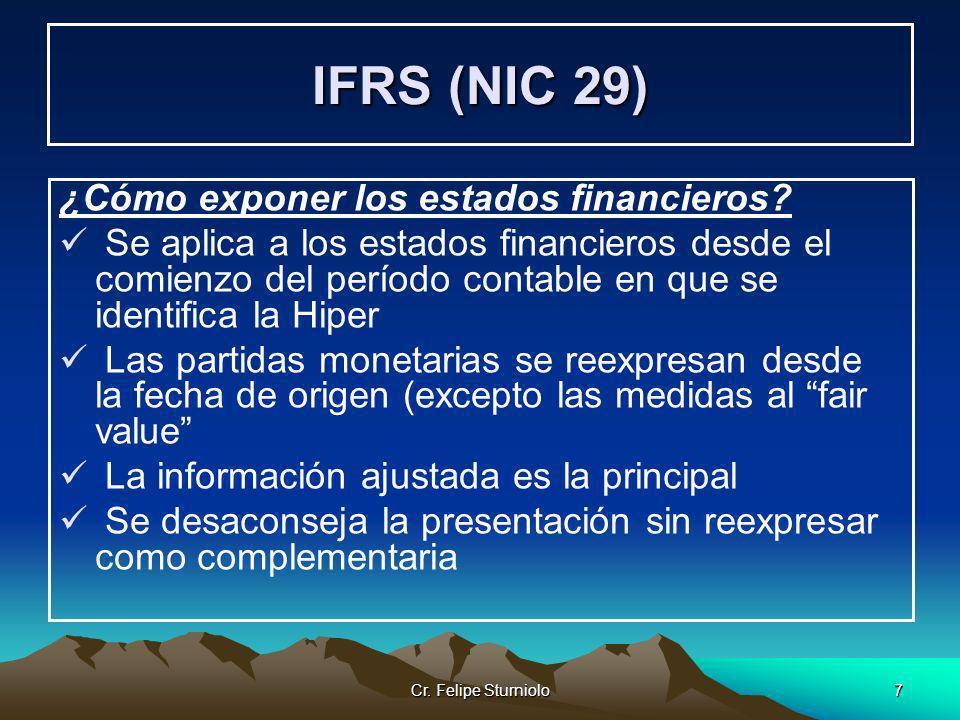 IFRS (NIC 29) ¿Cómo exponer los estados financieros