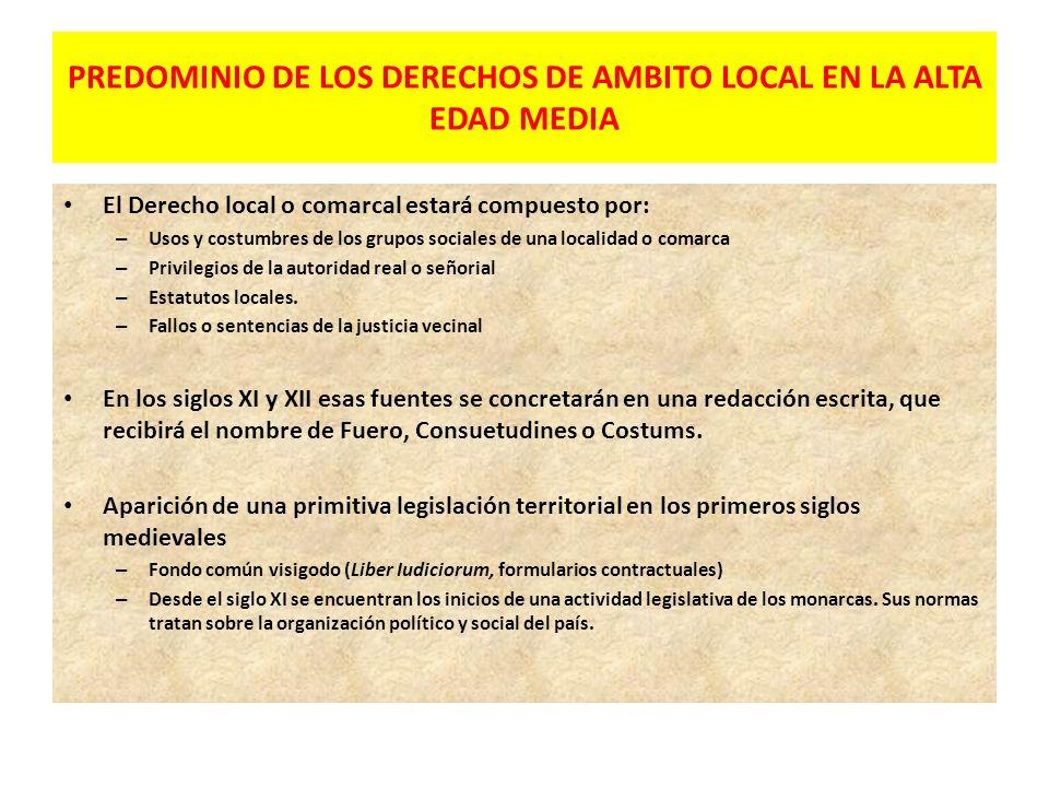 PREDOMINIO DE LOS DERECHOS DE AMBITO LOCAL EN LA ALTA EDAD MEDIA