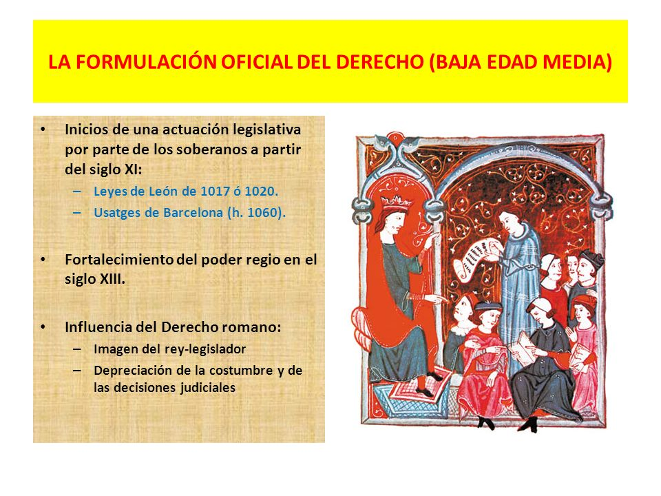 LA FORMULACIÓN OFICIAL DEL DERECHO (BAJA EDAD MEDIA)