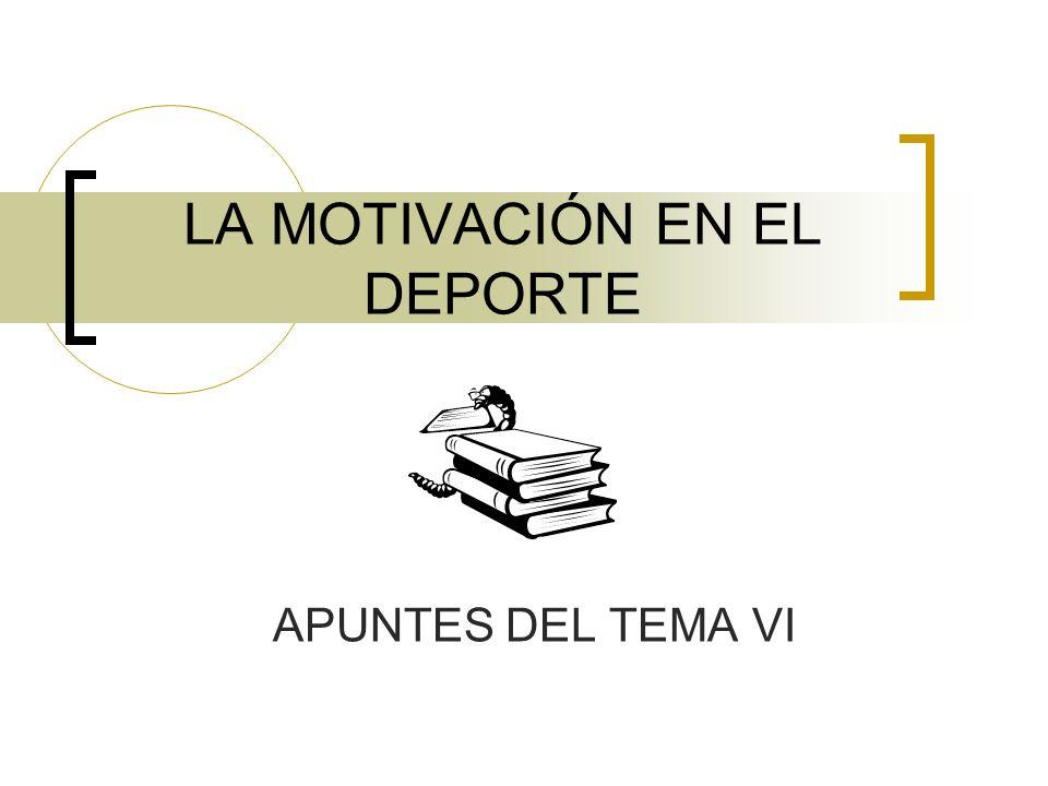 LA MOTIVACIÓN EN EL DEPORTE