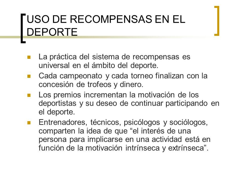 USO DE RECOMPENSAS EN EL DEPORTE