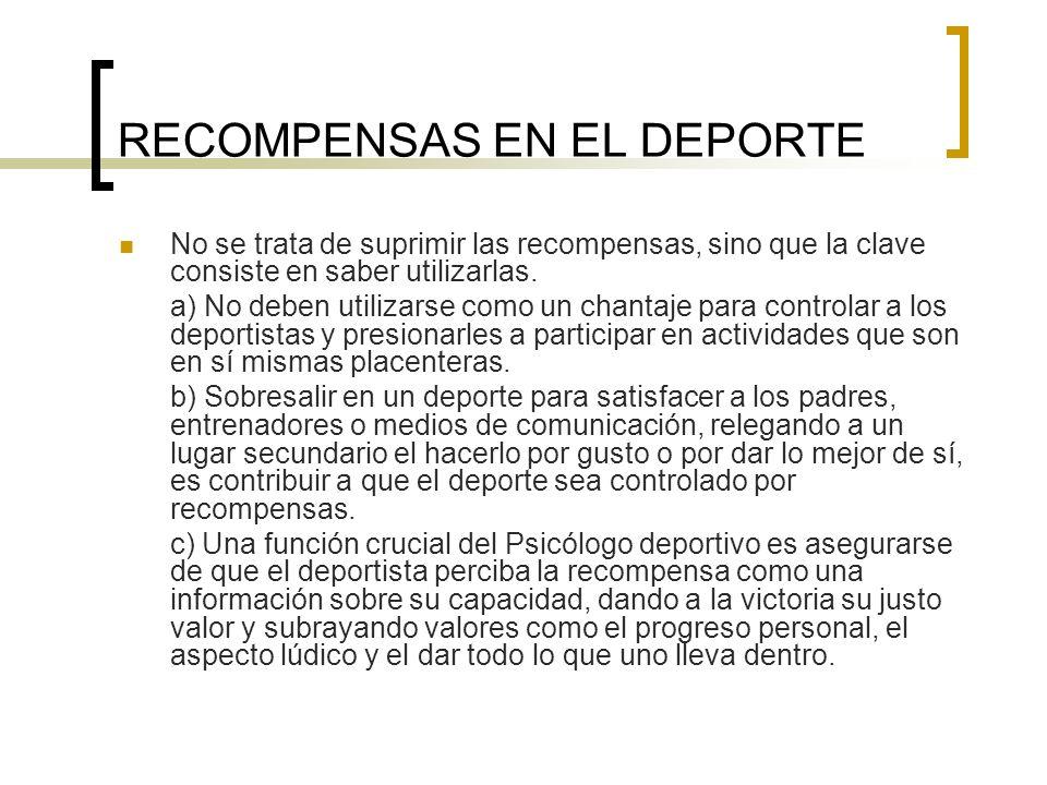 RECOMPENSAS EN EL DEPORTE