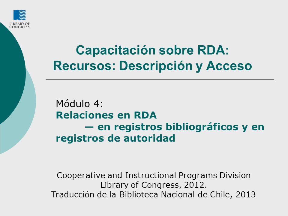 Capacitación sobre RDA: Recursos: Descripción y Acceso