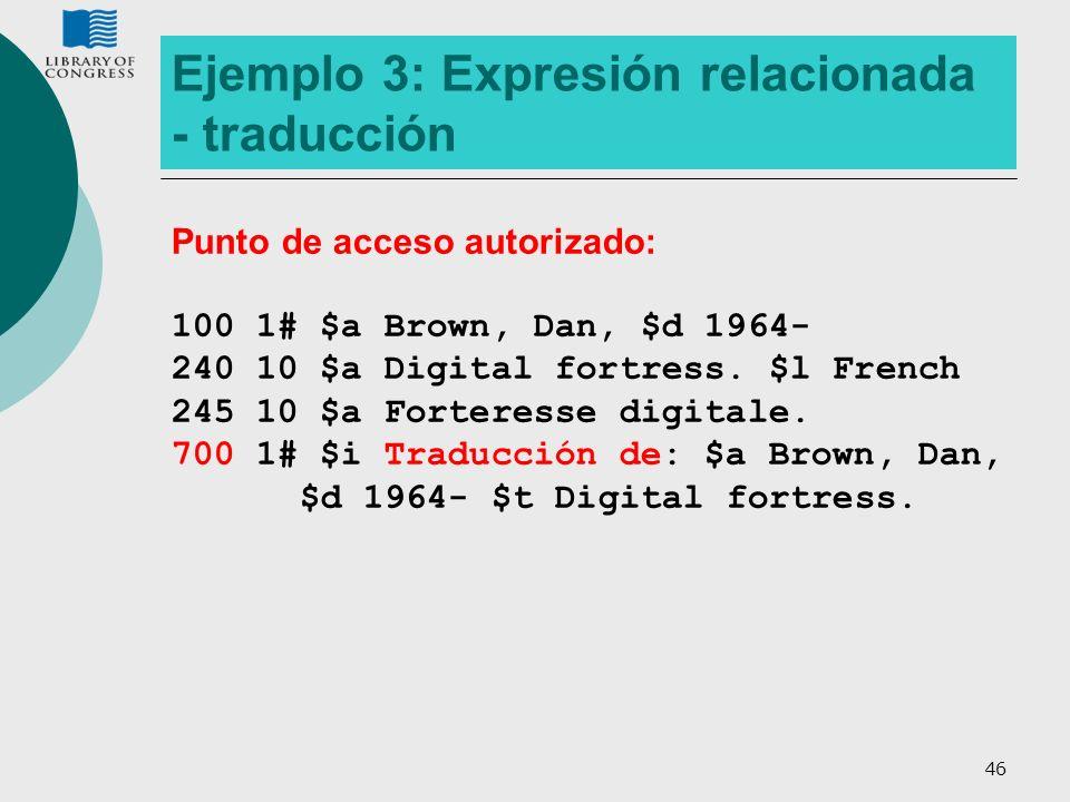 Ejemplo 3: Expresión relacionada - traducción