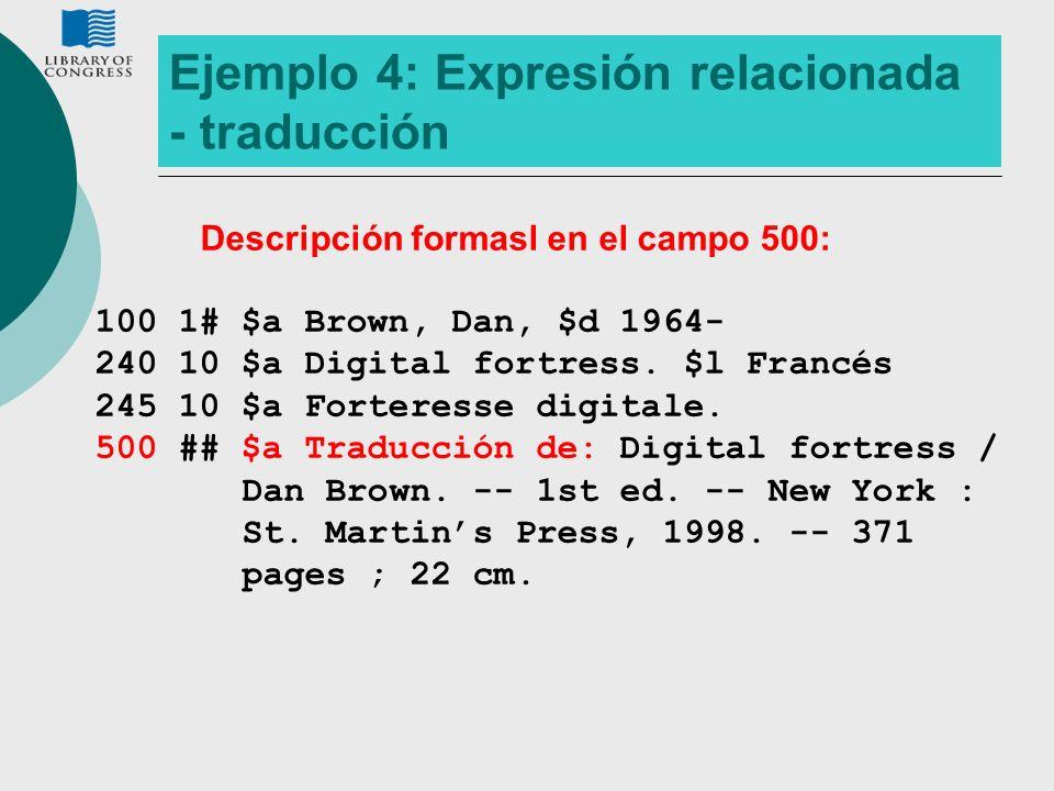 Ejemplo 4: Expresión relacionada - traducción