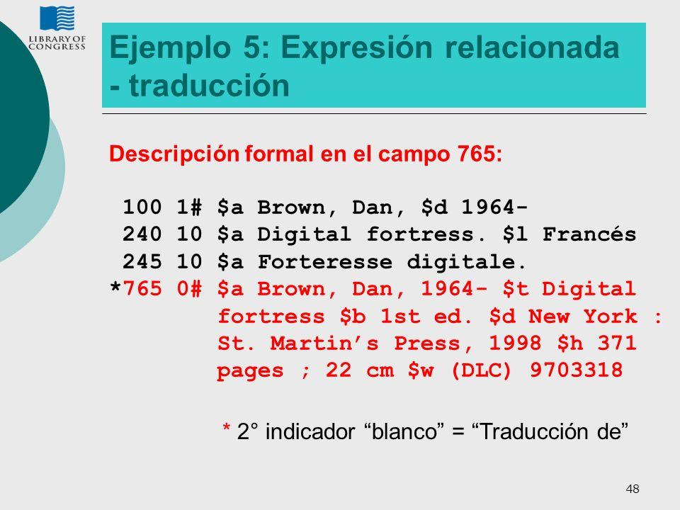Ejemplo 5: Expresión relacionada - traducción