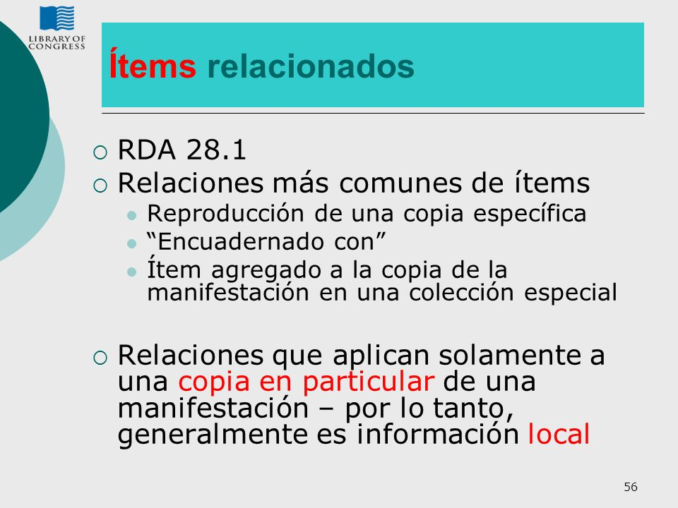 Ítems relacionados RDA 28.1 Relaciones más comunes de ítems
