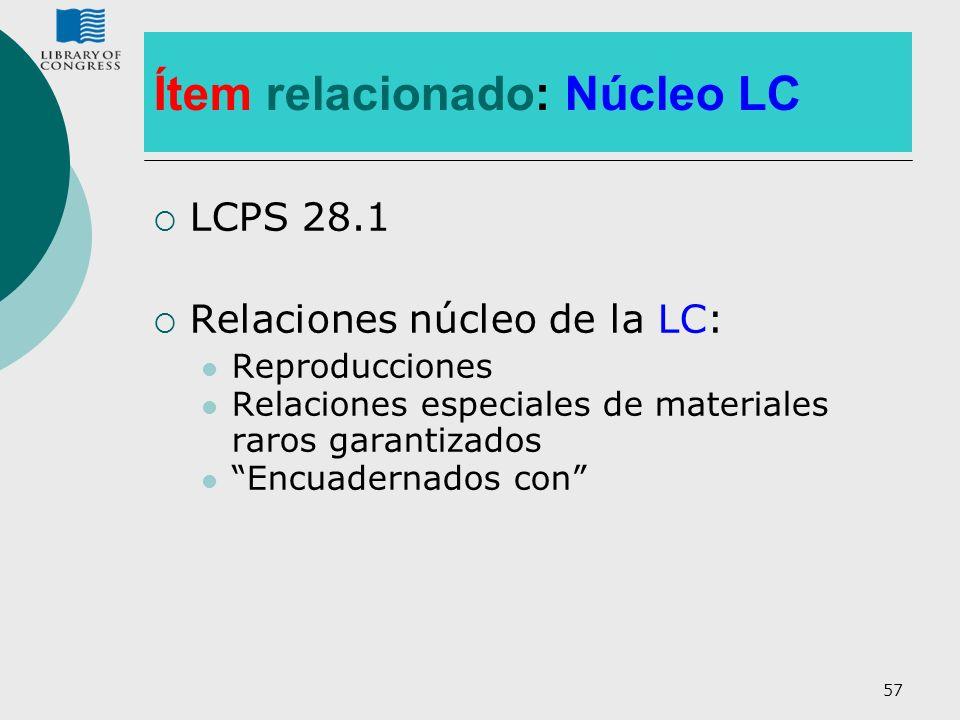 Ítem relacionado: Núcleo LC
