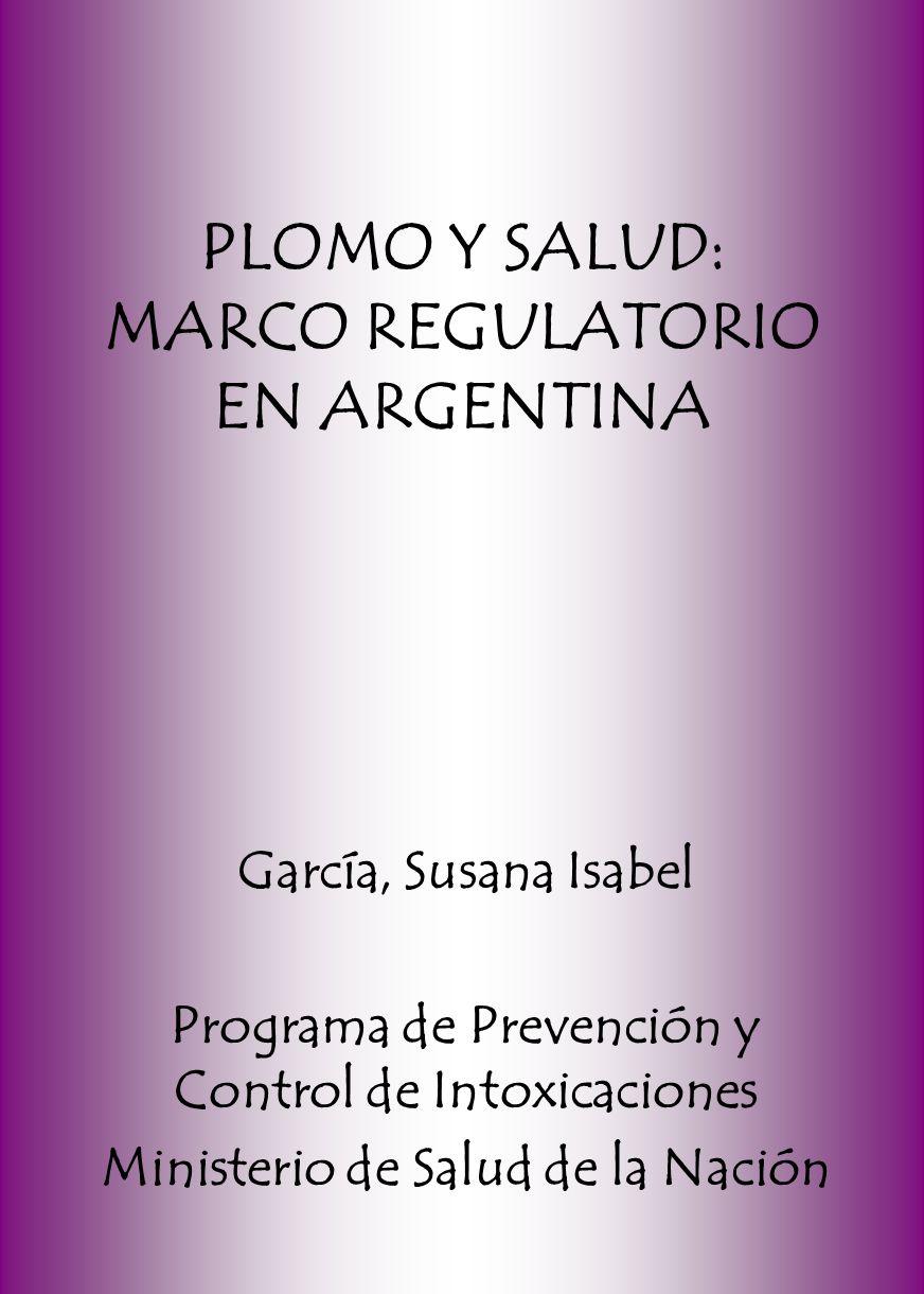 PLOMO Y SALUD: MARCO REGULATORIO EN ARGENTINA