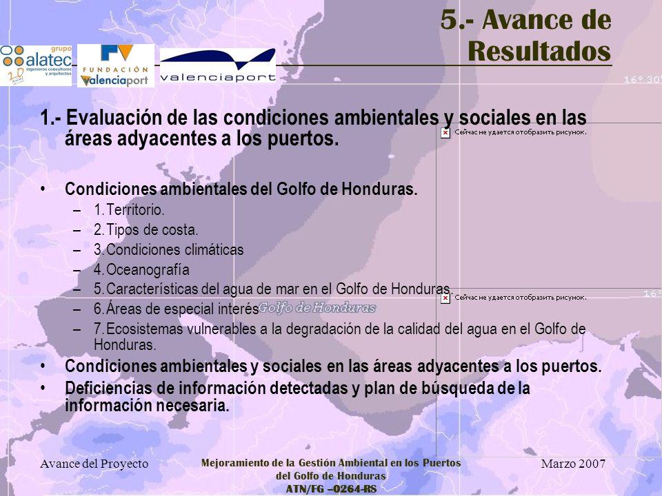 5.- Avance de Resultados 1.- Evaluación de las condiciones ambientales y sociales en las áreas adyacentes a los puertos.
