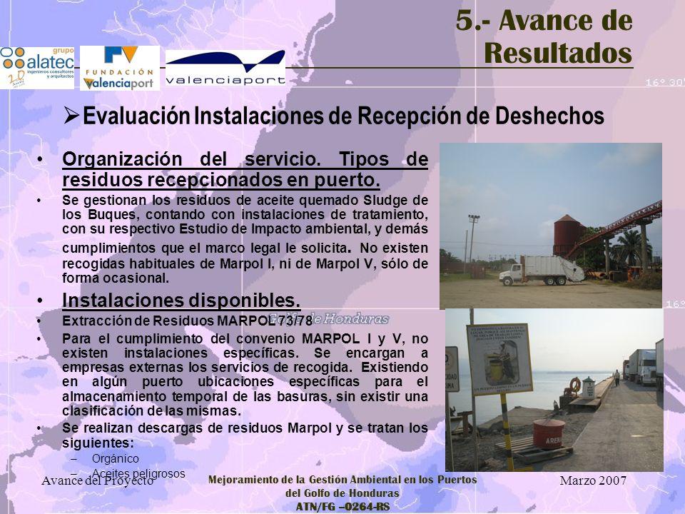 5.- Avance de Resultados Evaluación Instalaciones de Recepción de Deshechos. Organización del servicio. Tipos de residuos recepcionados en puerto.