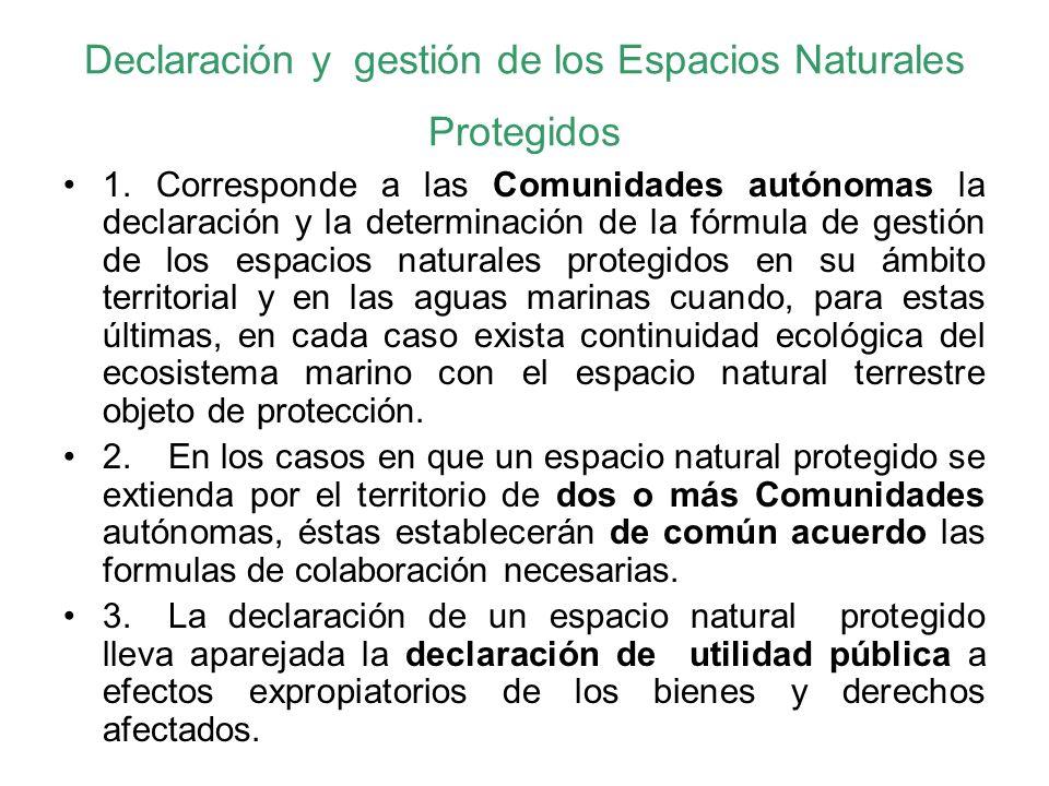 Declaración y gestión de los Espacios Naturales Protegidos