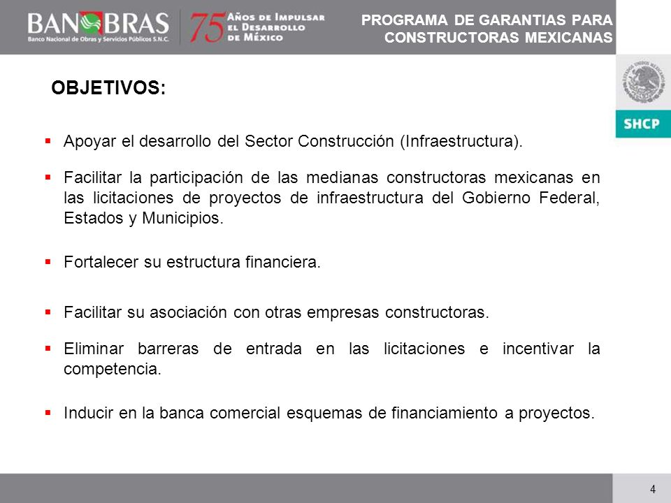 PROGRAMA DE GARANTIAS PARA CONSTRUCTORAS MEXICANAS