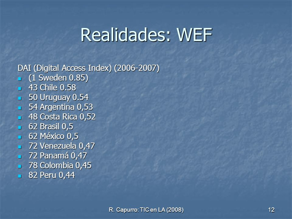 Realidades: WEF DAI (Digital Access Index) (2006-2007) (1 Sweden 0.85)