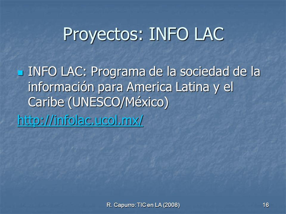 Proyectos: INFO LAC INFO LAC: Programa de la sociedad de la información para America Latina y el Caribe (UNESCO/México)