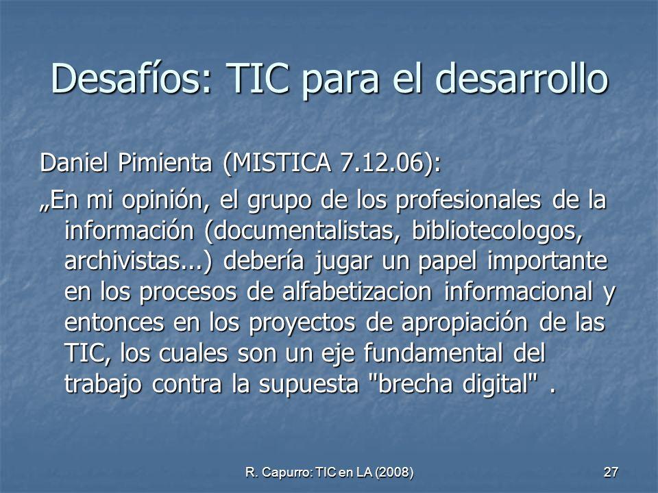 Desafíos: TIC para el desarrollo