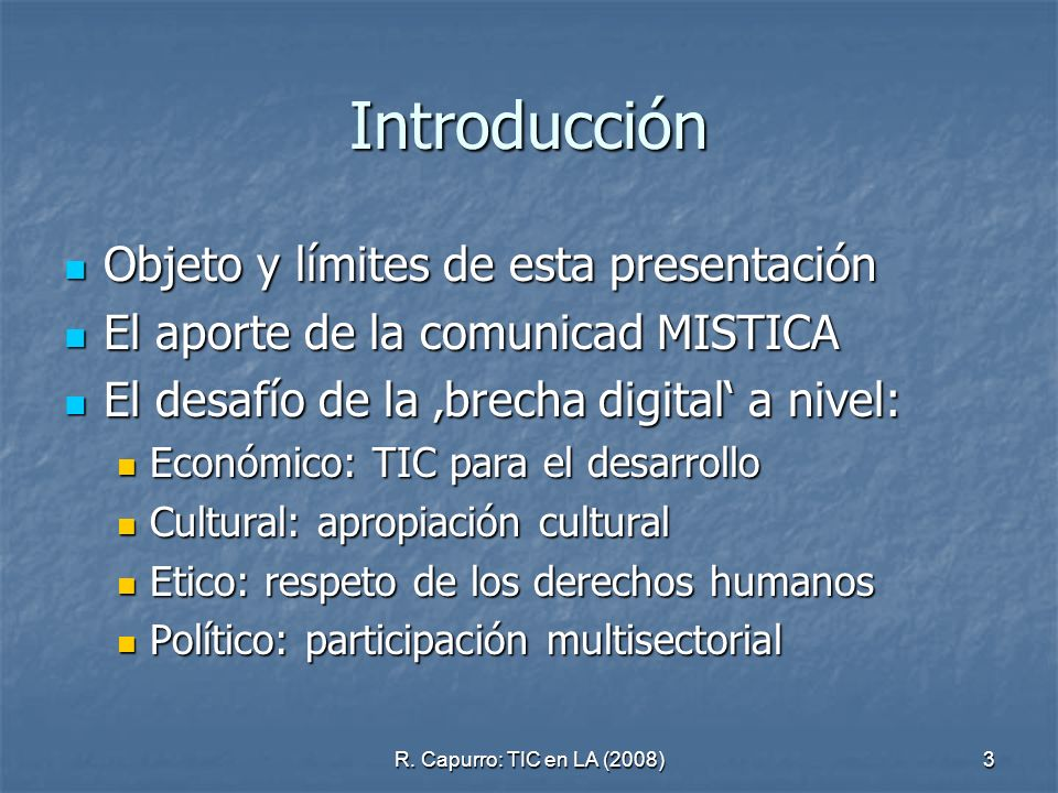 Introducción Objeto y límites de esta presentación