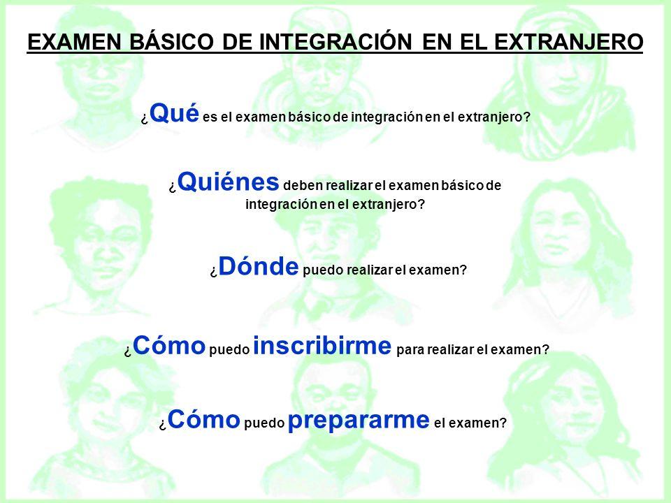 EXAMEN BÁSICO DE INTEGRACIÓN EN EL EXTRANJERO