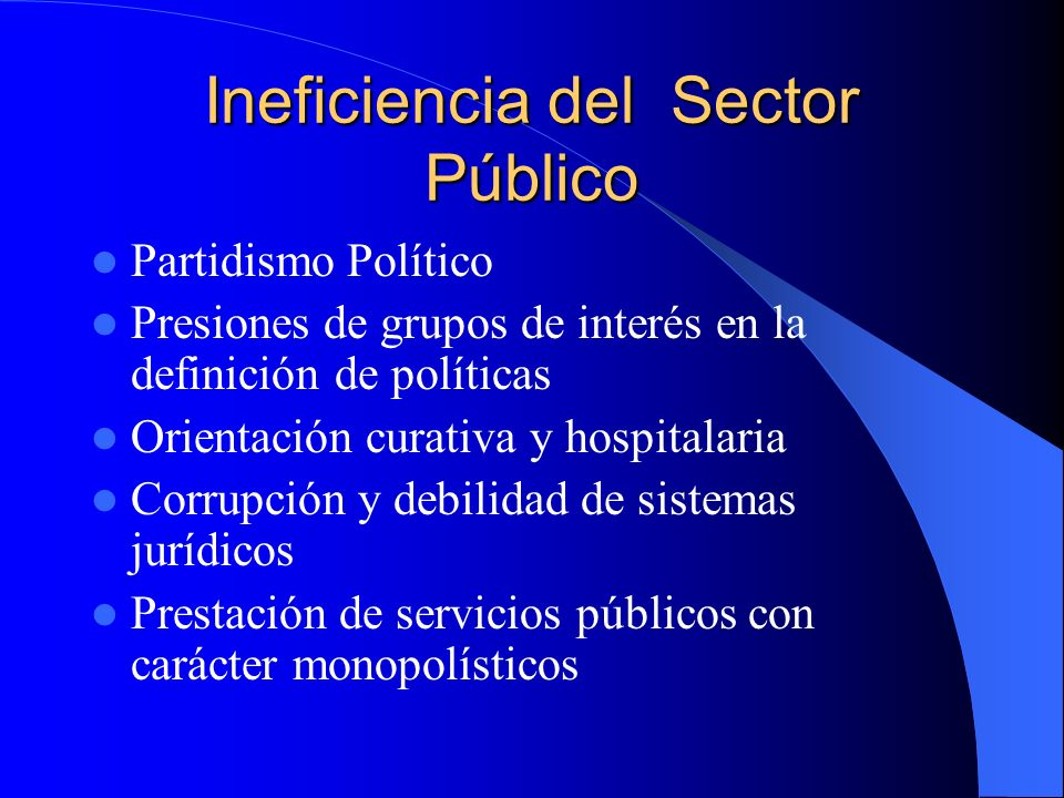 Ineficiencia del Sector Público