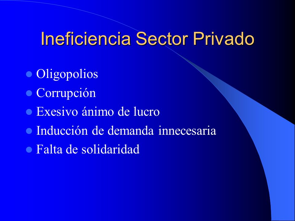 Ineficiencia Sector Privado