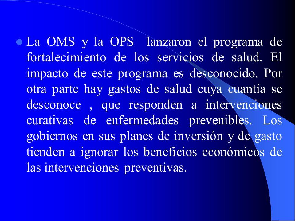 La OMS y la OPS lanzaron el programa de fortalecimiento de los servicios de salud.