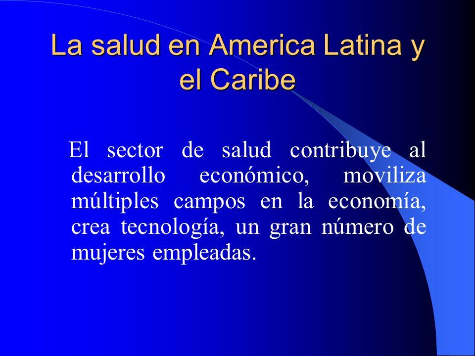 La salud en America Latina y el Caribe