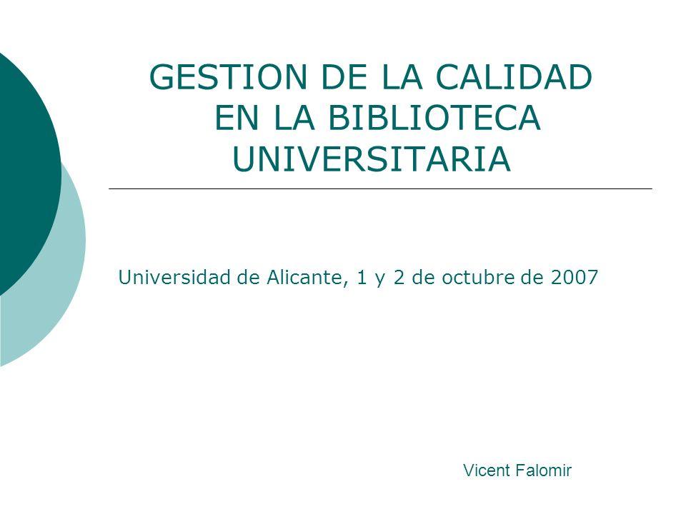 GESTION DE LA CALIDAD EN LA BIBLIOTECA UNIVERSITARIA