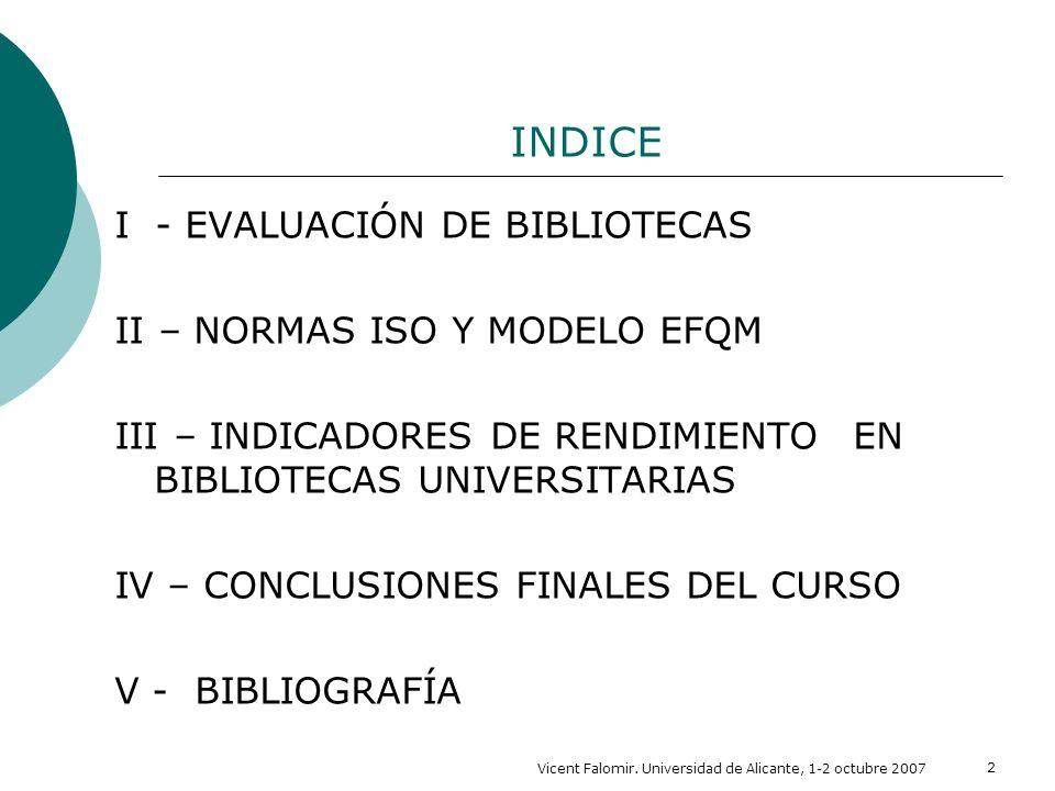 INDICE I - EVALUACIÓN DE BIBLIOTECAS II – NORMAS ISO Y MODELO EFQM