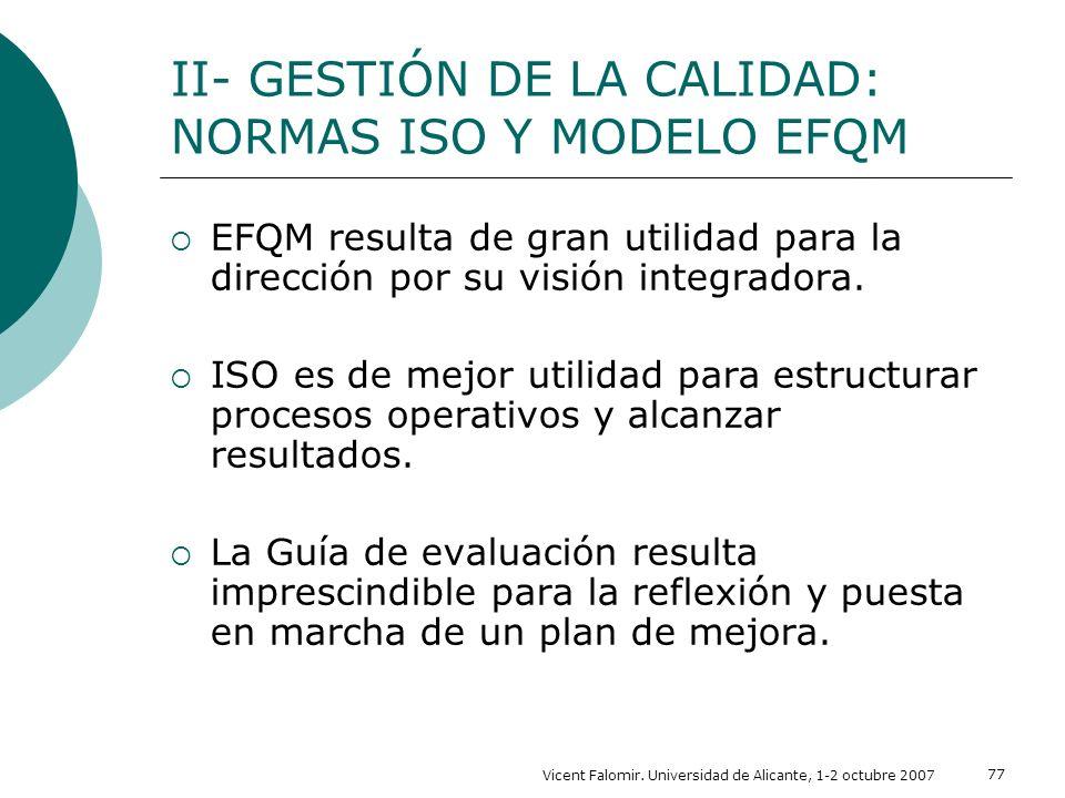 II- GESTIÓN DE LA CALIDAD: NORMAS ISO Y MODELO EFQM