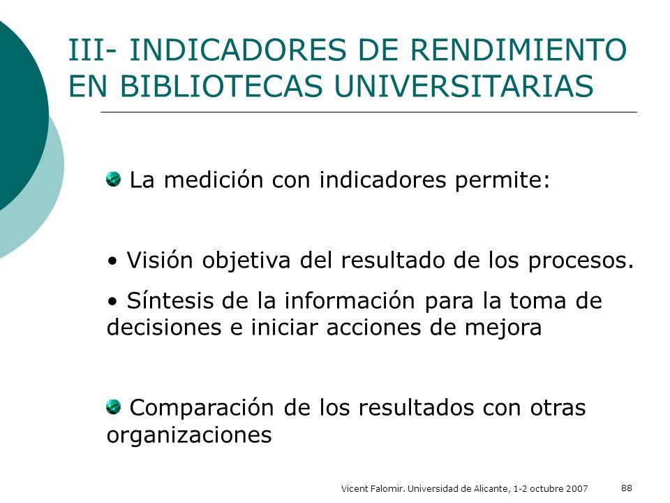 III- INDICADORES DE RENDIMIENTO EN BIBLIOTECAS UNIVERSITARIAS