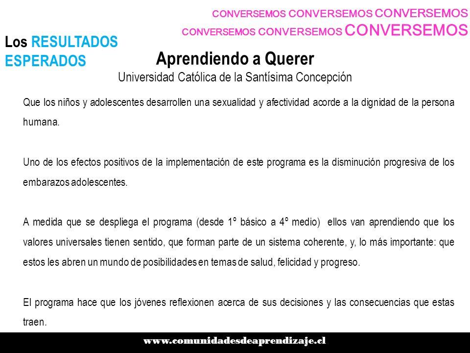 Aprendiendo a Querer Universidad Católica de la Santísima Concepción
