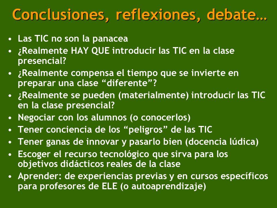 Conclusiones, reflexiones, debate…