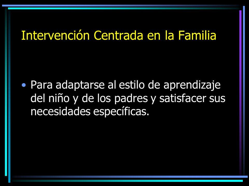 Intervención Centrada en la Familia