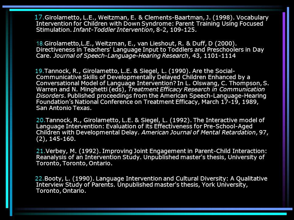 17. Girolametto, L. E. , Weitzman, E. & Clements-Baartman, J. (1998)