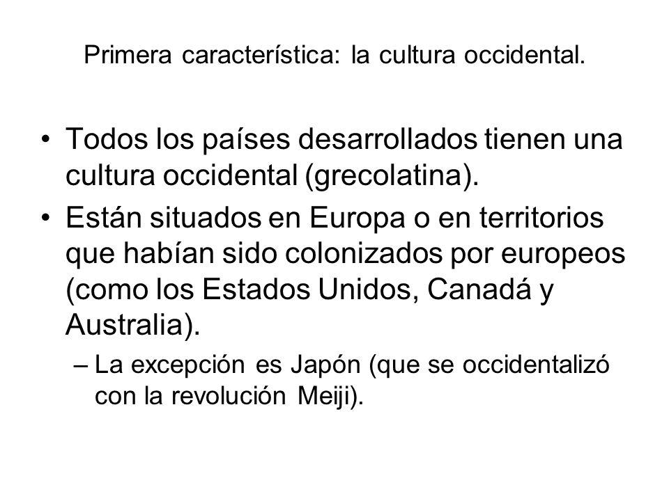 Primera característica: la cultura occidental.