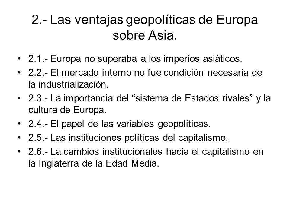 2.- Las ventajas geopolíticas de Europa sobre Asia.
