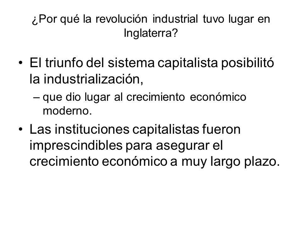 ¿Por qué la revolución industrial tuvo lugar en Inglaterra