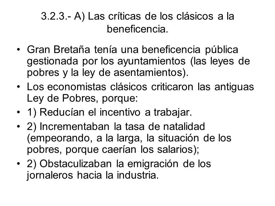 3.2.3.- A) Las críticas de los clásicos a la beneficencia.