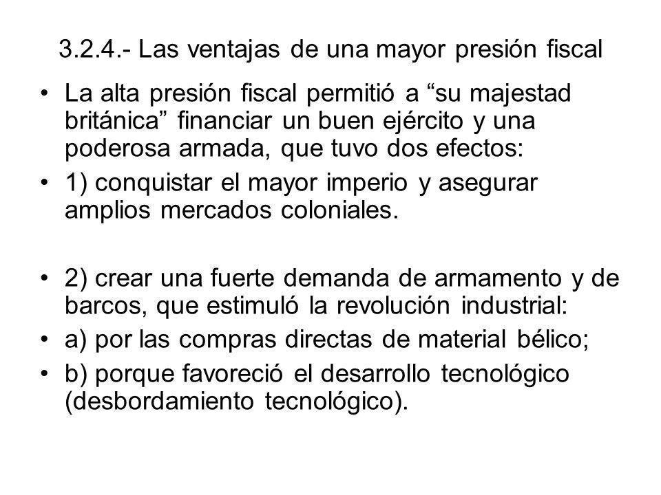3.2.4.- Las ventajas de una mayor presión fiscal