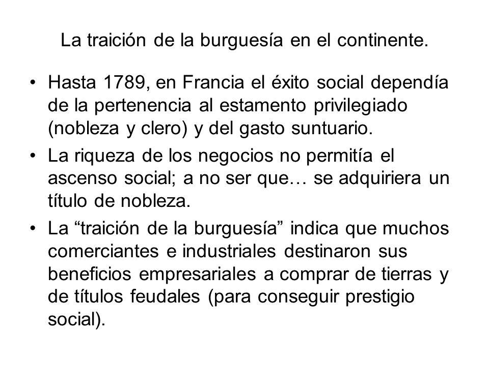 La traición de la burguesía en el continente.