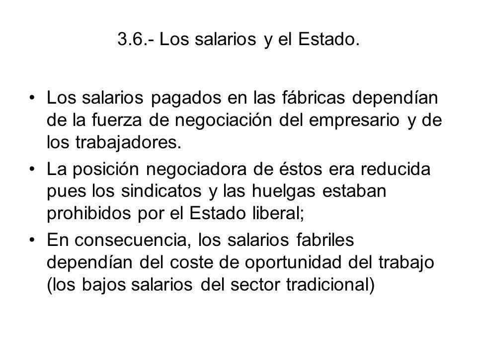 3.6.- Los salarios y el Estado.