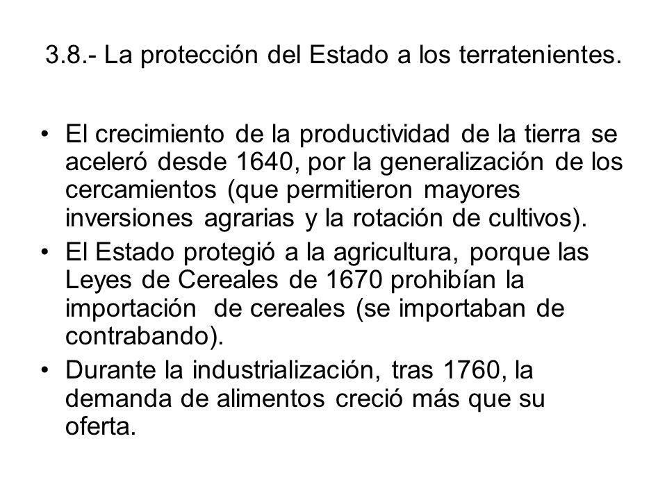 3.8.- La protección del Estado a los terratenientes.