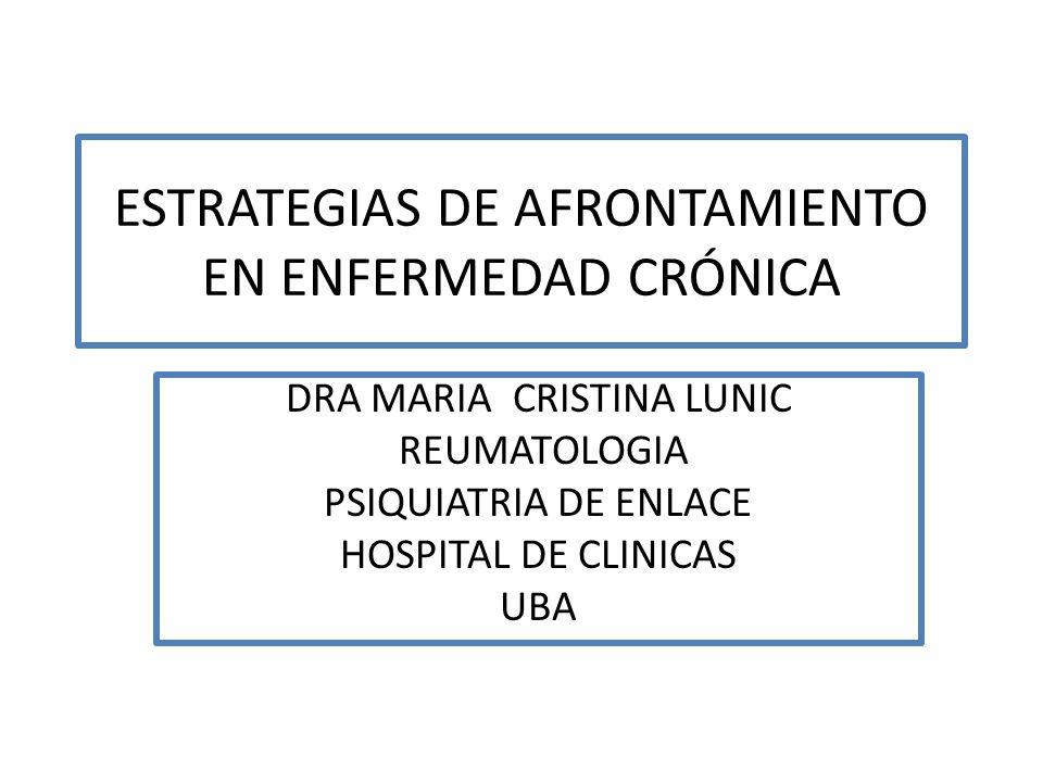 ESTRATEGIAS DE AFRONTAMIENTO EN ENFERMEDAD CRÓNICA