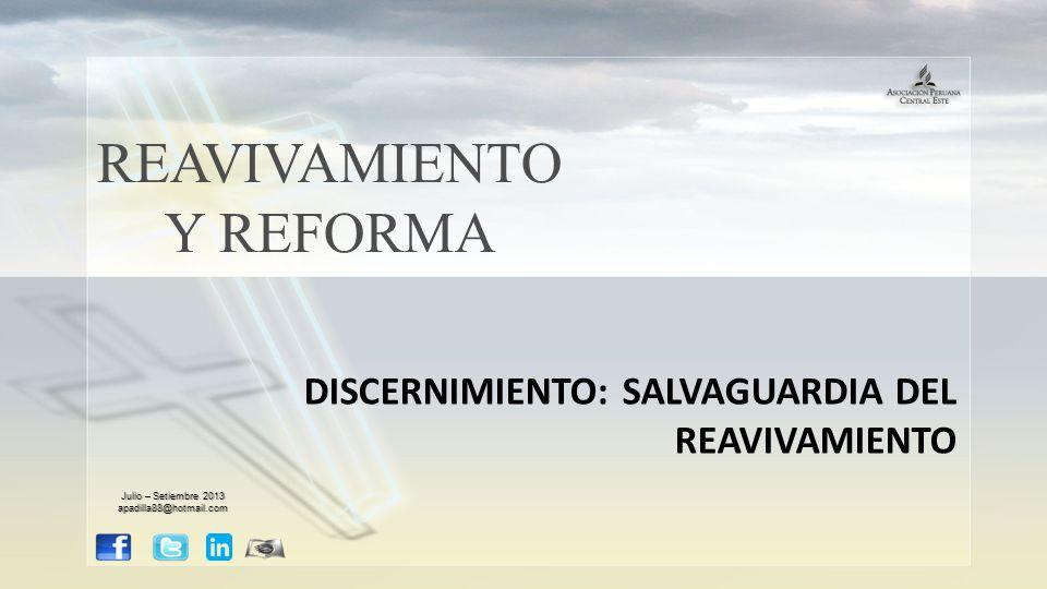 REAVIVAMIENTO Y REFORMA