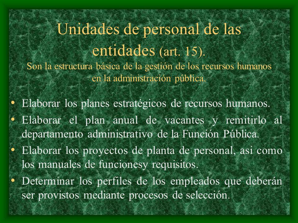 Unidades de personal de las entidades (art. 15)