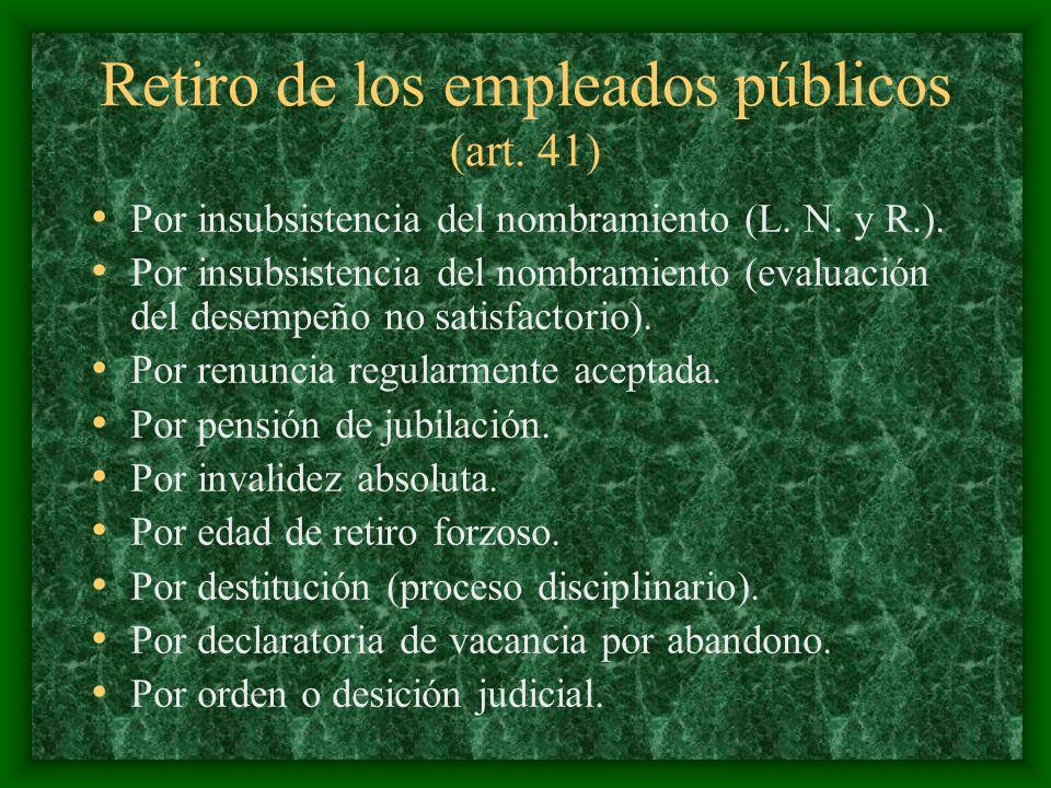 Retiro de los empleados públicos (art. 41)