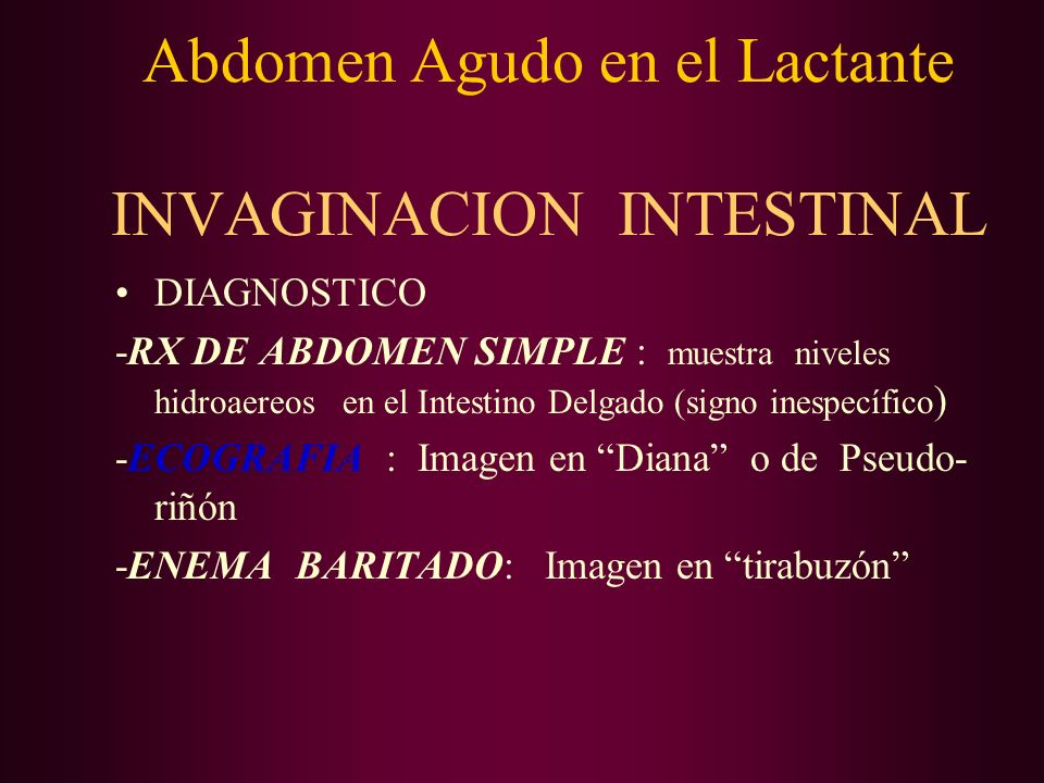 Abdomen Agudo en el Lactante INVAGINACION INTESTINAL