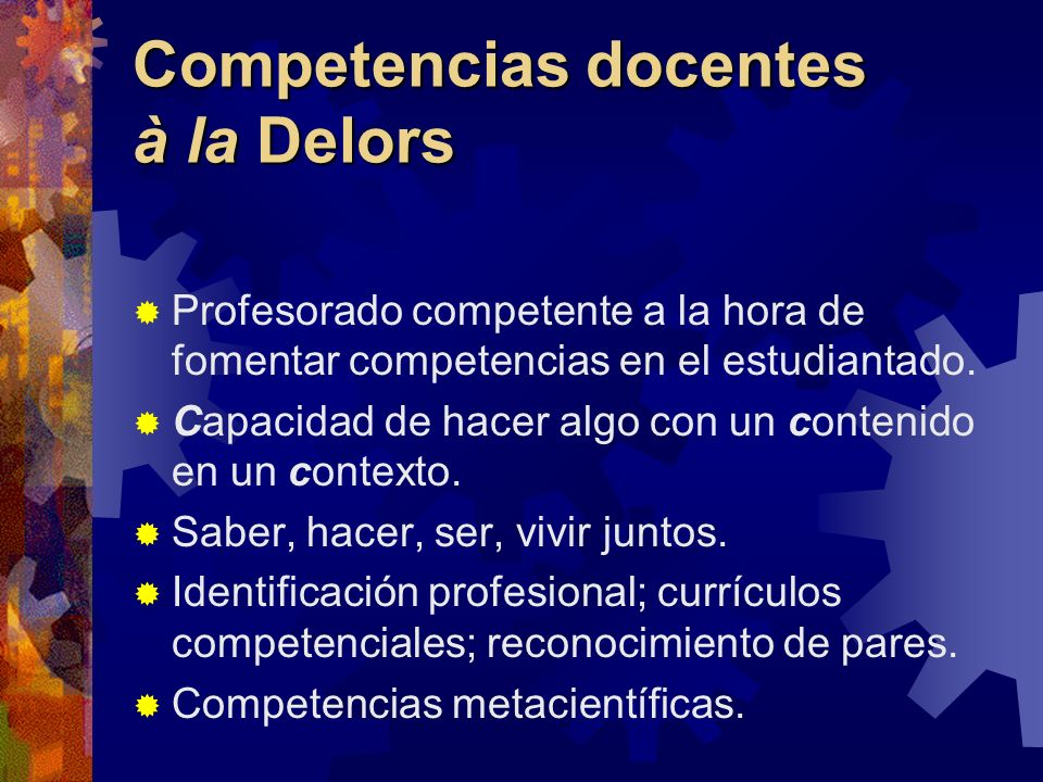 Competencias docentes à la Delors